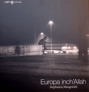 mangriotiseuropa-inch-allah-photo